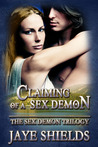 Claiming of a Sex Demon (The Sex Demon Trilogy, #2)