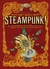 Steampunk! An Anthology of Fantastically Rich and Strange Stories (Paperback)