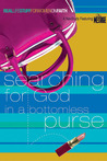 Searching for God in a Bottomless Purse: On Faith