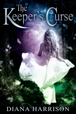 The Keeper's Curse (The Keeper's Curse, #1)