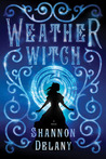 Weather Witch by Shannon Delany