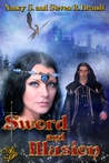 Sword &amp; Illusion (Sword of Justice Saga #1)