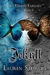 Jekyll, an Urban Fantasy by Lauren Stewart
