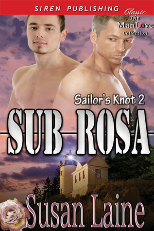 Download free Sub Rosa (Sailor's Knot #2) by Susan Laine ePub