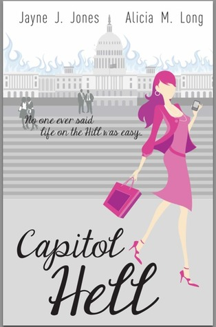 Capitol Hell by Alicia M. Long