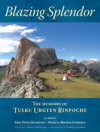 Blazing Splendor by Tulku Urgyen