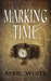 Marking Time (Immortal Descendants, #1)