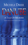 DANUBE: A Tale of Murder (The Kandesky Vampire Chronicles) #4