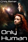 Only Human (The Targon Tales, #3)