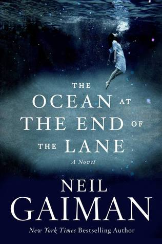 The Ocean at the End of the lane Goodreads