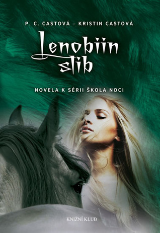 Lenobiin slib (House of Night Novellas, #2)