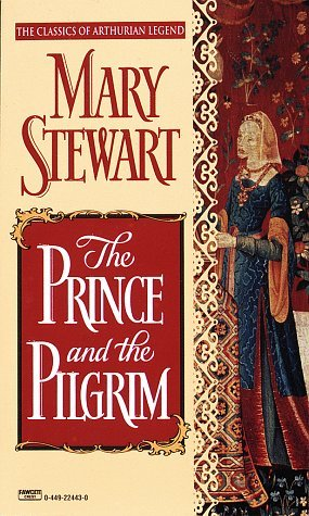 The Prince and the Pilgrim (Arthurian Saga, #5)