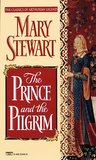 The Prince and the Pilgrim by Mary Stewart