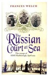 The Russian Court at Sea: The Voyage of HMS Marlborough