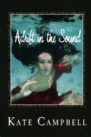 Adrift in the Sound