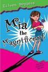 Mia the Magnificent (Mia Fullerton, #3)