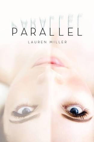 Parallel by Lauren Miller