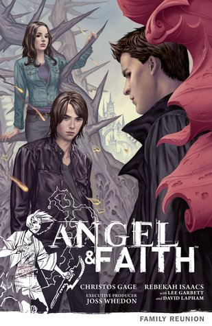 Review: Angel & Faith Family Reunion (Season 9, Volume 3)