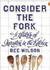 Consider the Fork: How Technology Transforms the Way We Cook and Eat (Kindle Edition)