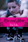 Love and Skate by Lila Felix