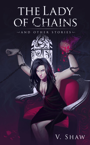 The Lady of Chains and Other Stories