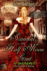 Scandal on Half Moon Street by Vivian Roycroft