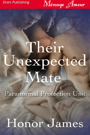 Their Unexpected Mate (Paranormal Protections Unit, #1)