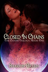 Closed In Chains