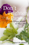 Don't Frighten the Pansies