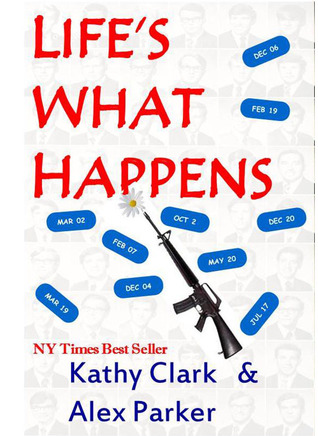 Life's What Happens by Kathy Clark