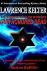 Our Honored Dead (Stephanie Chalice #4)