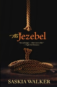 The Jezebel by Saskia Walker