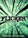 Flicker (The Flicker Effect Book 1)