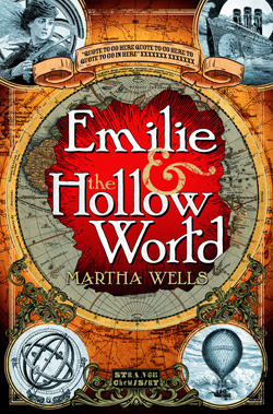 Emilie and the Hollow World by Martha Wells