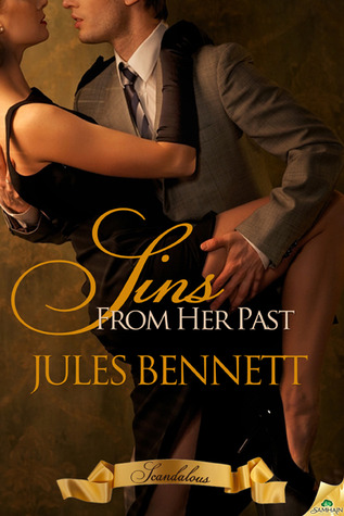 Sins From Her Past (Scandalous, #1)