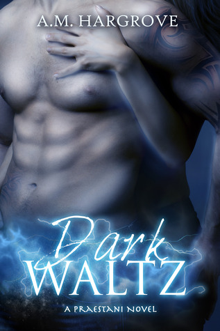 Dark Waltz, a Praestani Novel (#1)
