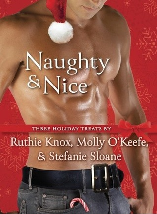Naughty &amp; Nice: Three Holiday Treats anthology