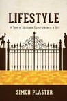 Lifestyle: A Tale of Upscale Suburbia and a Girl