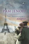 The Ambassador's Daughter (Prequel to ''The Kommandant's Girl'')
