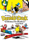 Walt Disney's Donald Duck: A Christmas for Shacktown (The Carl Barks Library, #11)