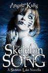 The Skeleton Song (The Hollows, #0)
