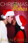Christmas Wishes by Rhian Cahill
