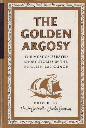 The Golden Argosy by Van H. Cartmell