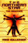 The Northern Star: The Beginning