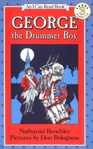 George the Drummer Boy by Nathaniel Benchley