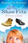 If the Shoe Fits by Sandra D. Bricker