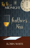 Feather's Kiss