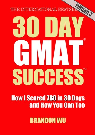 30 Day GMAT Success by Brandon Wu