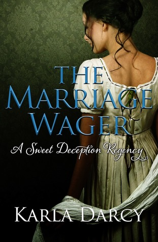 Free download The Marriage Wager (Sweet Deception Regency #3) PDF