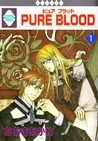 Pure Blood 1 by Akane Aoki